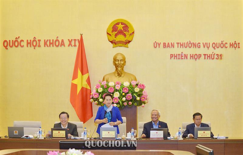 Ủy ban Thường vụ Quốc hội tiến hành Phiên họp thứ 31