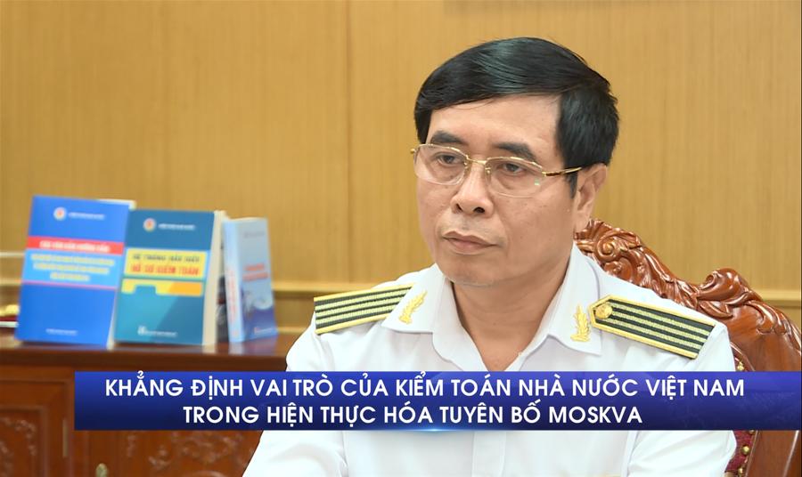 Khẳng định vai trò của Kiểm toán Nhà nước Việt Nam trong hiện thực hóa tuyên bố Moskva