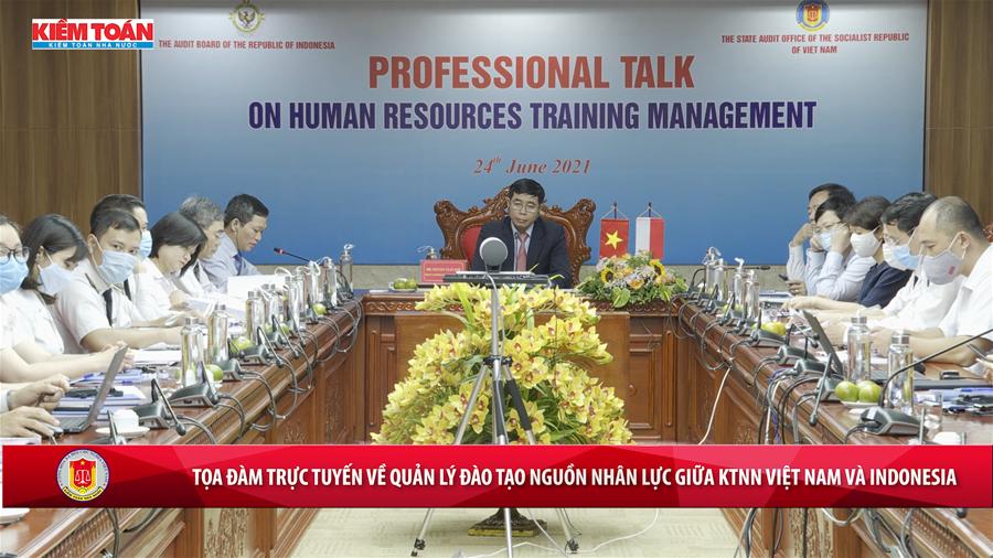 Tọa đàm trực tuyến về Quản lý đào tạo nguồn nhân lực giữa KTNN Việt Nam và Indonesia